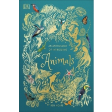 Anthology of Intriguing Animals – Ben Hoare idegen nyelvű könyv