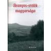 ARANYOS-VIDÉK MAGYARSÁGA