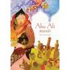 Arcus Kiadó Abu Ali meséi - Dél-arábiai népmesék