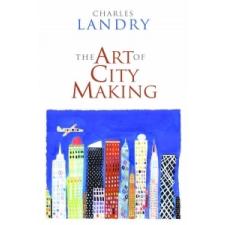 Art of City Making – Charles Landry idegen nyelvű könyv
