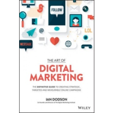 Art of Digital Marketing – Ian Dodson idegen nyelvű könyv