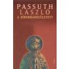 Athenaeum Könyvkiadó Kft PASSUTH LÁSZLÓ: A BIBORBANSZÜLETETT