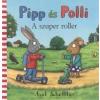 Axel SCHEFFLER: PIPP ÉS POLLI /A SZUPER ROLLER 1 db.