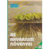 Az akvárium növényei