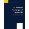 AZ ÁLTALÁNOS KÖZIGAZGATÁSI RENDTARTÁS
