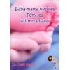 BABA-MAMA KEZELÉS FÉNY- ÉS SZÍNTERÁPIÁVAL