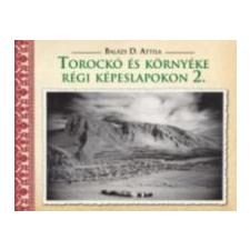 Balázs D. Attila Torockó és környéke régi képeslapokon 2. művészet