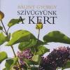 Bálint György Szívügyünk a kert