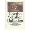 Balladen – Johann W. von Goethe, Friedrich von Schiller, Karl Eibl