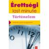 Baracs Nóra Érettségi - Last minute - Történelem