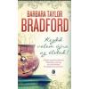 Barbara Taylor Bradford Kezdd velem újra az életed!