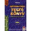 Bártfai Barnabás INFORMATIKAI TESZTKÖNYV (BŐVÍTETT TANANYAG) - ECDL 2004