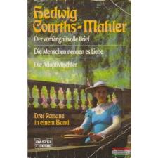 Bastei Lübbe Taschenbuch Der verhängnisvolle Brief / Die Menschen nennen es Liebe / Die Adoptivtochter idegen nyelvű könyv