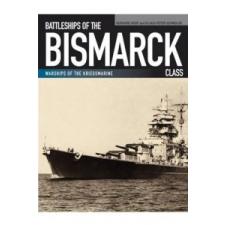 Battleships of the Bismarck Class – Gerhard Koop & Klaus Peter Schmolke idegen nyelvű könyv