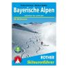 Bayerische Alpen sítúrakalauz / Bergverlag Rother