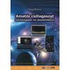 BBS-INFO Kft. Nagy Róbert: Amatőr csillagászat számítógépen és okostelefonon