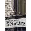 Bächer Iván SÉTATÁRS