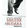 Bächer Iván, Teknős Miklós MEGYEK BUDÁRA /ÚJLIPÓTKÖTET