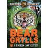 Bear Grylls A tigris ösvényén