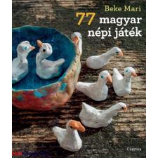 Beke Mari 77 magyar népi játék ajándékkönyv