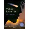 Ben H. Winters WINTERS, BEN H. - VÉGSÕ ÍGÉRETEK