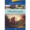 Benkő László Viharlovasok IV.