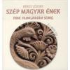 Béres József Szép magyar ének - Hangoskönyv (2 MP3 melléklettel)