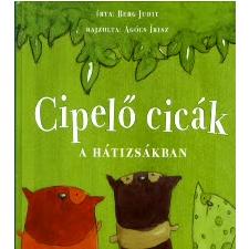 Berg Judit Cipelő cicák a hátizsákban gyermek- és ifjúsági könyv