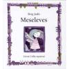 Berg Judit MESELEVES