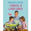 Bernáth József BERNÁTH JÓZSEF - SZÖRNYEN JÓ SZAKÁCSKÖNYV - ÜKH 2016