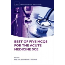 Best of Five MCQs for the Acute Medicine SCE – Nigel Lane idegen nyelvű könyv