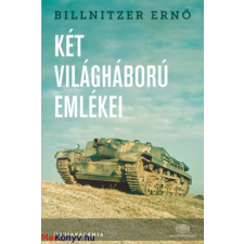 Billnitzer Ernő : Két világháború emlékei ajándékkönyv