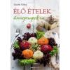 Bioenergetic Kiadó Lénárt Gitta-Élő ételek ünnepnapokra (Új példány, megvásárolható, de nem kölcsönözhető!)