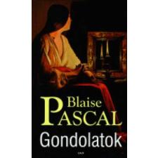 Blaise Pascal Gondolatok társadalom- és humántudomány