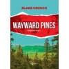 Blake Crouch Wayward Pines