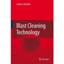 Blast Cleaning Technology – Andreas Momber idegen nyelvű könyv