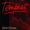 Bob Dylan BOB DYLAN - Tempest CD