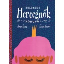 Bolondos hercegnők könyve gyermek- és ifjúsági könyv