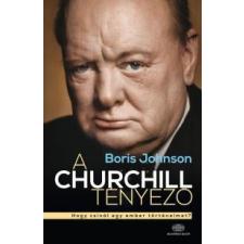 Boris Johnson A Churchill tényező irodalom