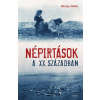 Bozzay Zoltán Népirtások a XX. században