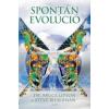 Bruce, dr. Lipton, Steve Bhaerman Spontán evolúció
