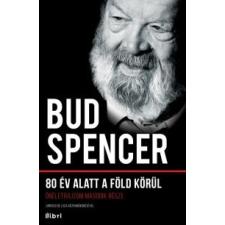 Bud Spencer 80 év alatt a Föld körül művészet