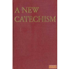 Burns & Oates A New Catechism