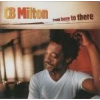 C.B. MILTON - From Here To There CD