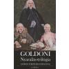 Carlo Goldoni NYARALÁS-TRILÓGIA