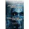 Cartaphilus Kiadó James Dashner: HALÁLOS HAJSZA