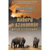Cartaphilus Könyvkiadó Richard Leakey - Virginia Morell: Háború a szavannán - Harcom az elefántokért