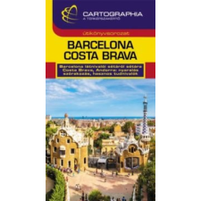 Cartographia Kft. Barcelona, Costa Brava útikönyv utazás