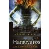 Cassandra Clare Hamuváros