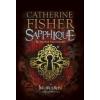 Catherine Fisher SAPPHIQUE